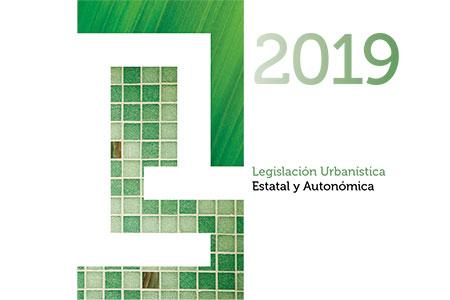 Legislación Urbanística actualizada 2019 ST
